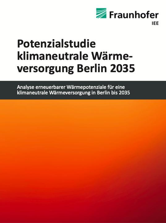 """Potenzialstudie klimaneutrale Wärmeversorgung Berlin 2035"""" und Policy Paper"""